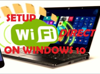 Setup Wifi Direct on Windows 10