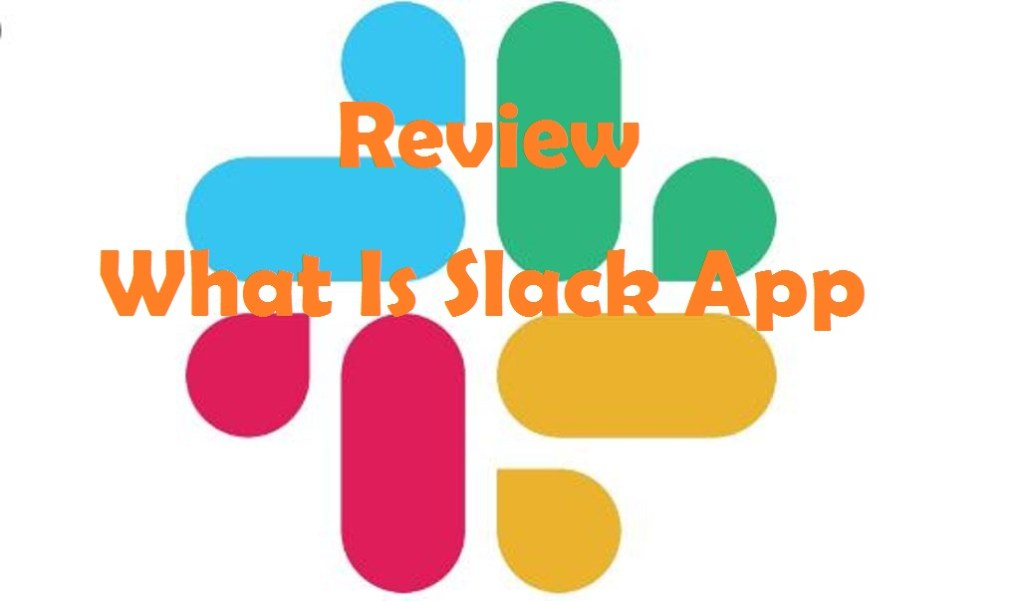 What is Slack App