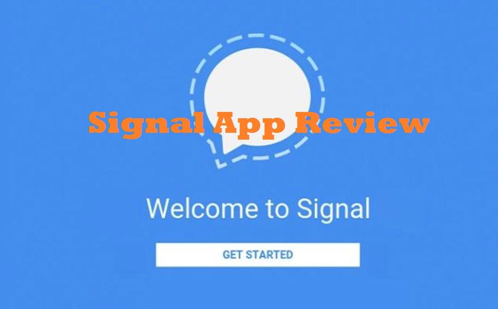 Signal App Review