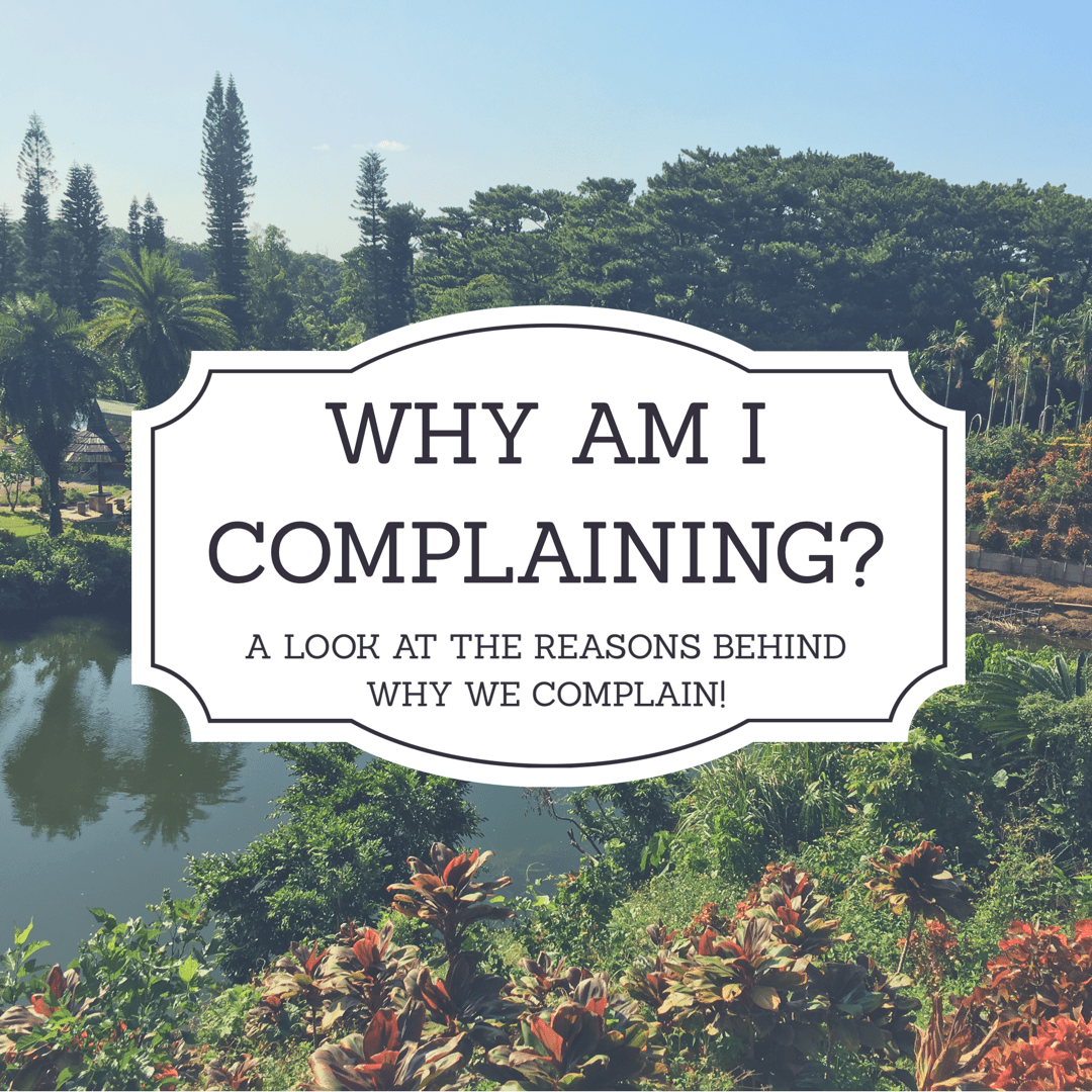 why complain