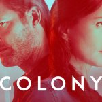 Talk Colony Podcast #37: Discuss Colony episode 3.04 'Hospitium'