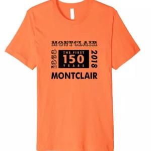 Montclair NJ 150th Anniversary (Sesquicentennial) Retro Style Premium T-Shirt in original Banner Orange