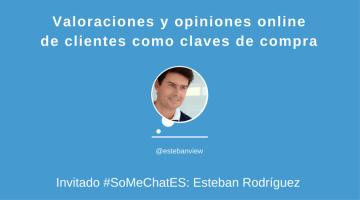 Valoraciones y opiniones online de clientes como claves de compra #SoMeChatES