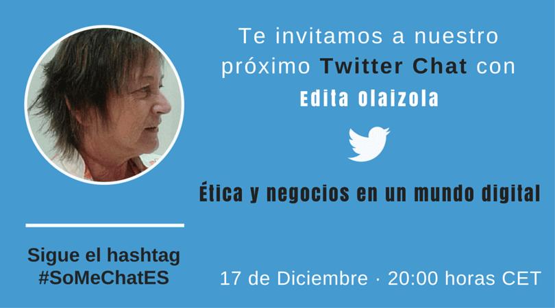 Etica y negocios en un mundo online Tweetchat con Edita Olaizola