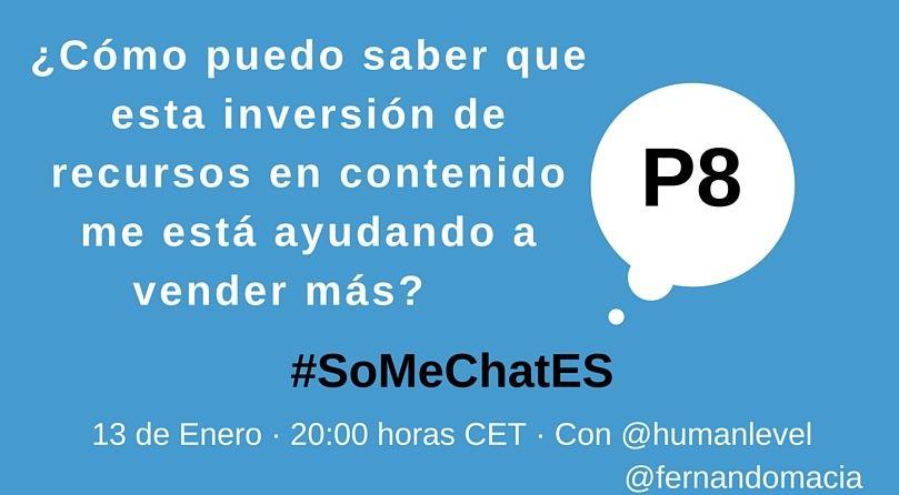 #SoMeChatES pregunta 8 Twitter chat Fernando Maciá