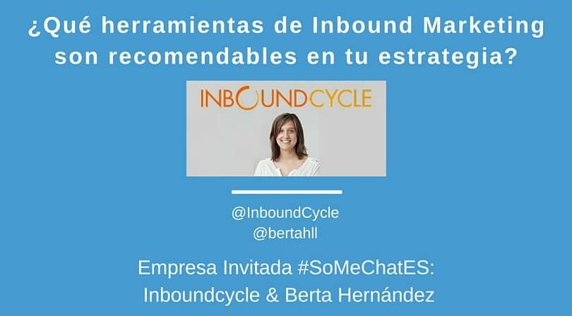 Herramientas Inbound Marketing Twitter chat Iboundcycle berta hernandez