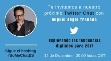 Explorando las tendencias digitales para 2017 – Twitter chat