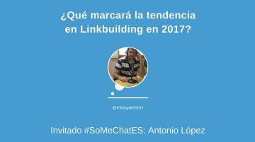¡Conoce las tendencias Linkbuilding para 2017! – Twitter chat