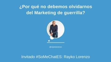 Marketing de guerrilla: Todo lo que debes saber – Twitter chat