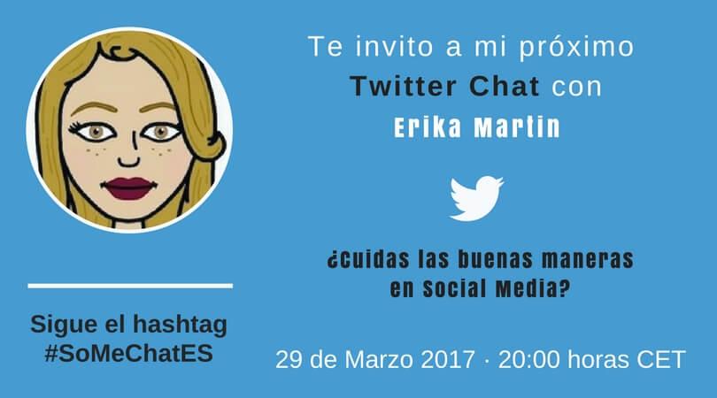 Malas maneras en Social Media Twitter chat Erika Martin