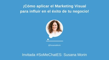 ¡Aplica el Marketing Visual para influir en el éxito de tu negocio!