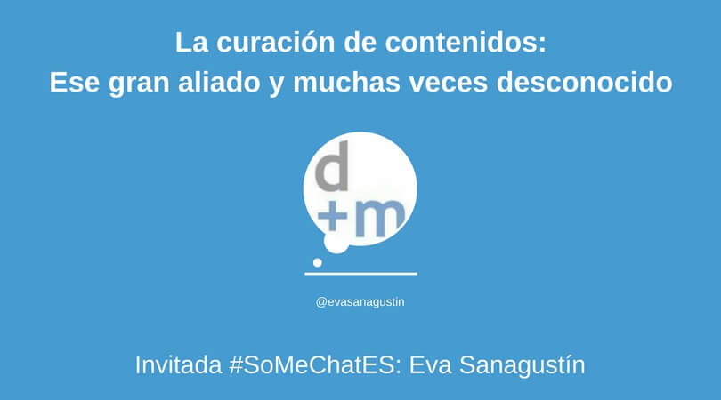 Los content curator Twitter chat Eva Sanagustín