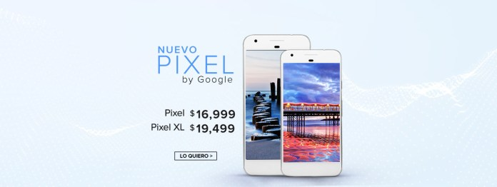 Google Pixel en México.
