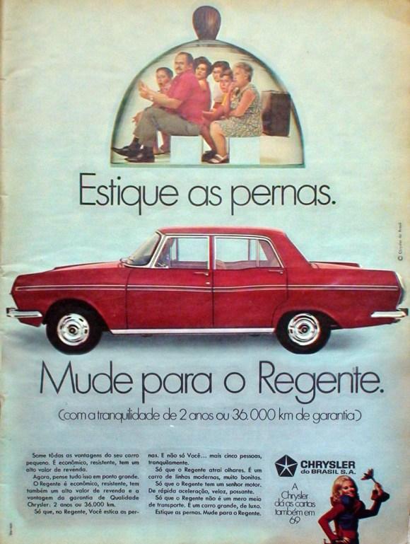 Some tôdas as vantagens do seu carro pequeno. É econômico, resistente, tem um alto valor de revenda. Agora, pense tudo isso em ponto grande. O Regente é econômico, resistente, tem também um alto valor de revenda e a vantagem da garantia de qualidade Chrysler: 2 anos ou 36.000 km. Só que, no Regente, Você estica as pernas. E não só Você... mais cinco pessoas, tranquilamente. Só que o Regente atrai olhares. É um carro de linhas modernas, muito bonitas. Só que o Regente tem um senhor motor. De rápida aceleração, veloz, possante. Só que o Regente não é um mero meio de transporte. É um carro grande, de luxo. Estique as pernas. Mude para o Regente.