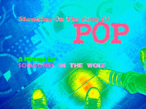 standing on the edge of pop
