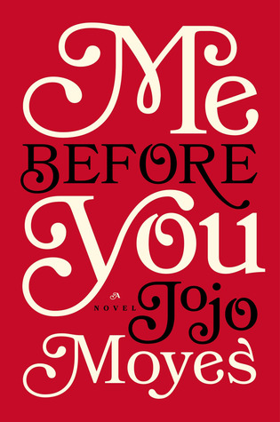 Book Review: Me Before You - Some Shananagins