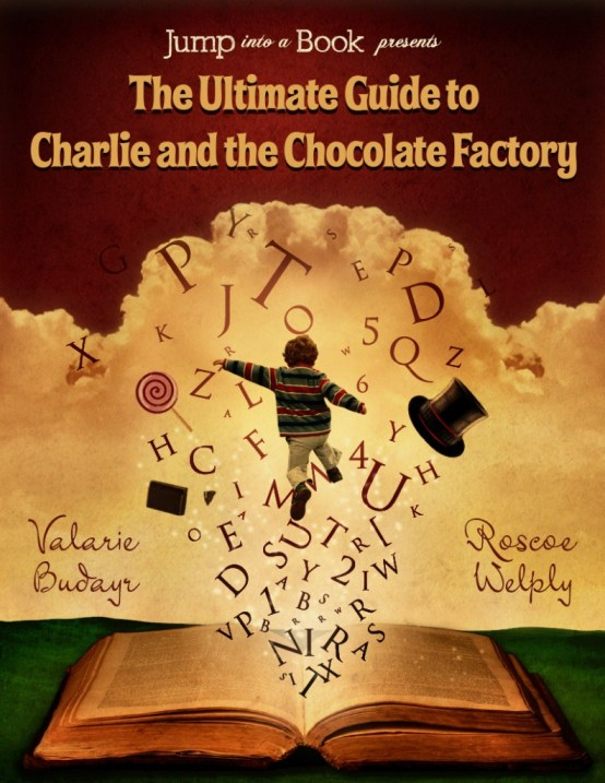 Ultimate Guide to Charlie and the Chocolate Factory