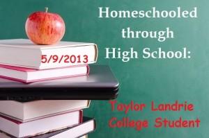 homeschooled through high school taylor landrie