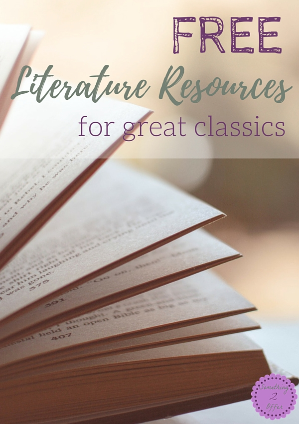 Free Literature Resources For Great Classics- Something 2 Offer