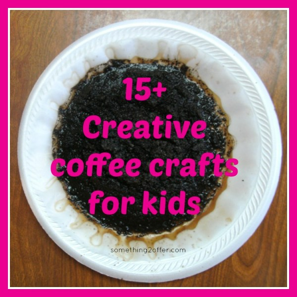 creative coffee crafts for kids