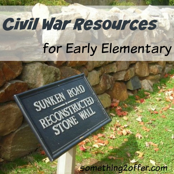 Civil War Resources for Early Elementary