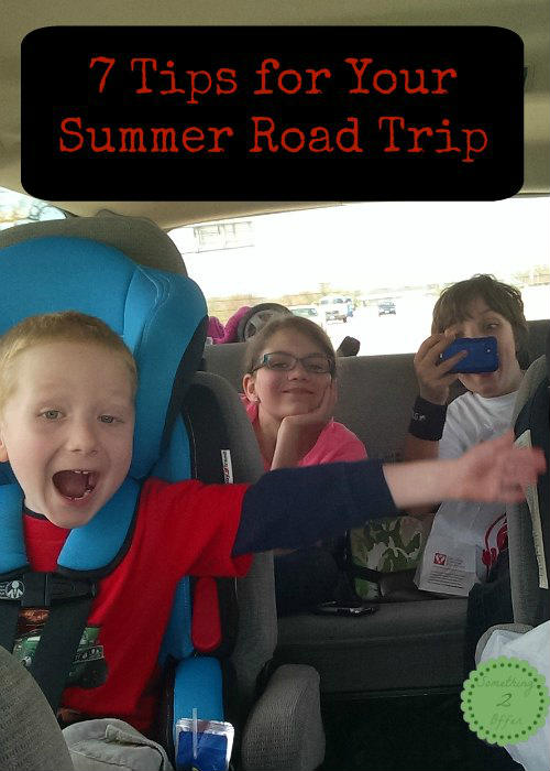 7 Tips for Your Summer Road Trip