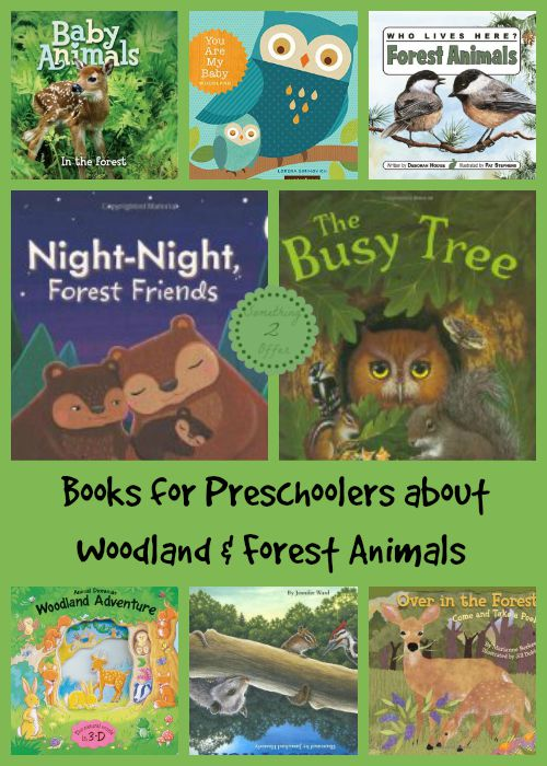 10 Books for Preschoolers about Woodland and Forest Animals