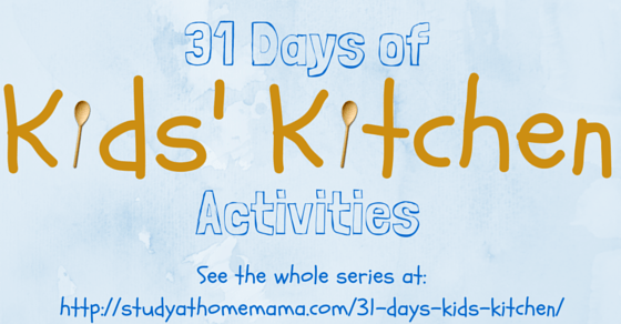 31 Days of kids in the kitchen