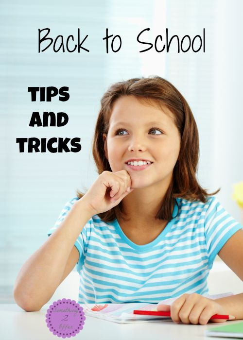 back to school tips and tricks