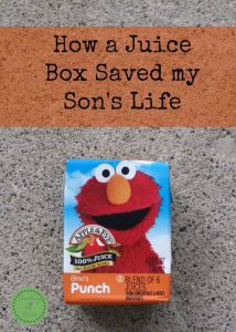 How a Juice Box Saved my Son's Life