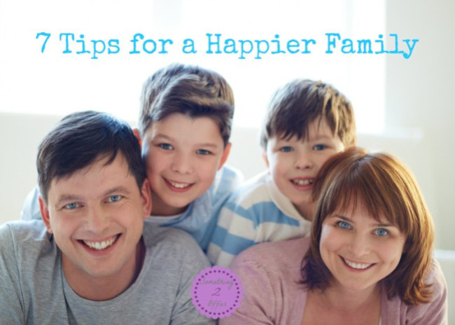 7 tips for a happier family