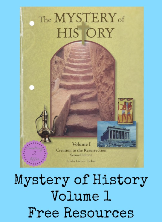 Mystery of History Volume 1 Free Resources