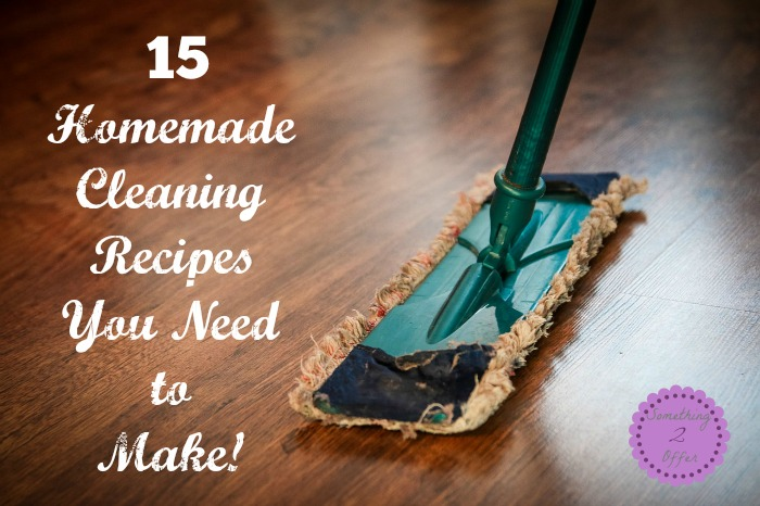 15 Homemade Cleaning Recipes