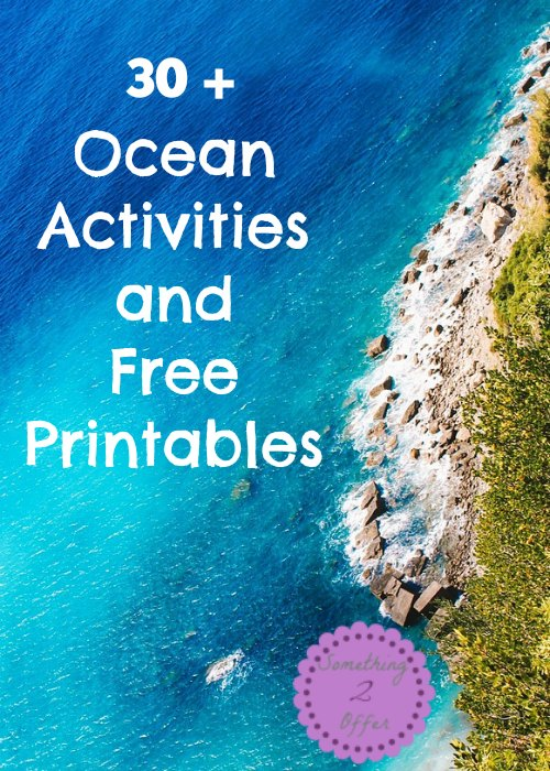 Ocean activities and Free Printables