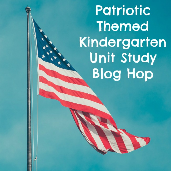 Patriotic themed kindergarten unit study blog hop