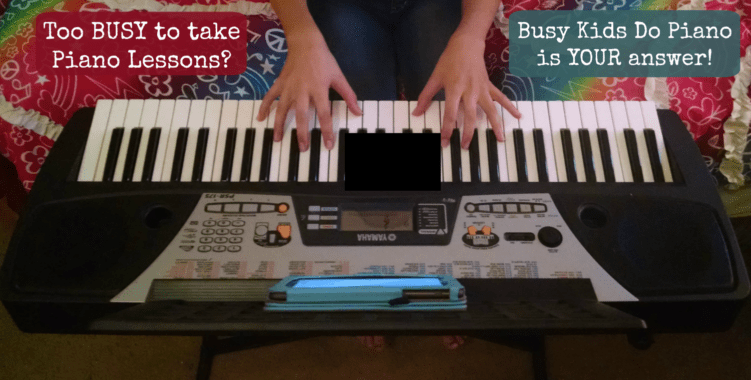 Too Busy to Take Piano?