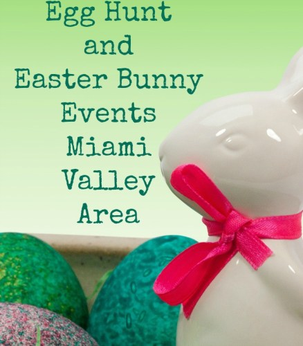Egg Hunt and Easter Bunny Events In Miami Valley