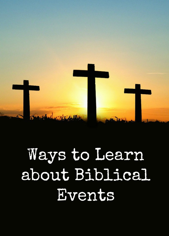 Ways to Learn about Biblical Events