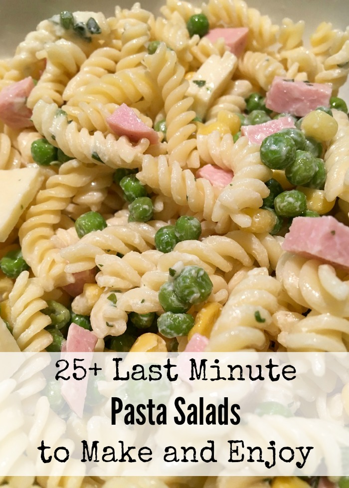 25+ Last Minute Pasta Salads to Make and Enjoy
