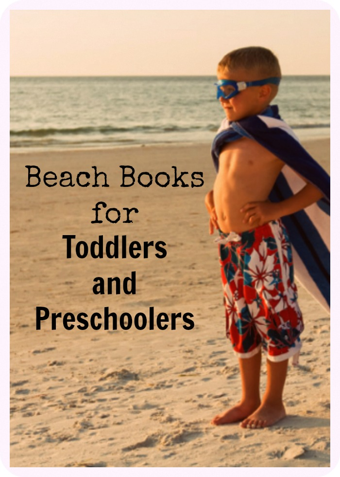Beach Books for Toddlers and Preschoolers