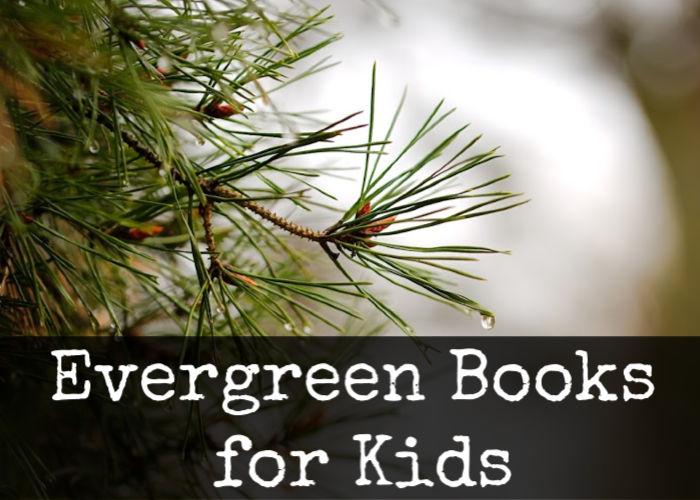 Evergreen Books for Kids