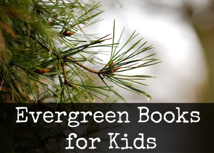 Evergreen Books for Kids