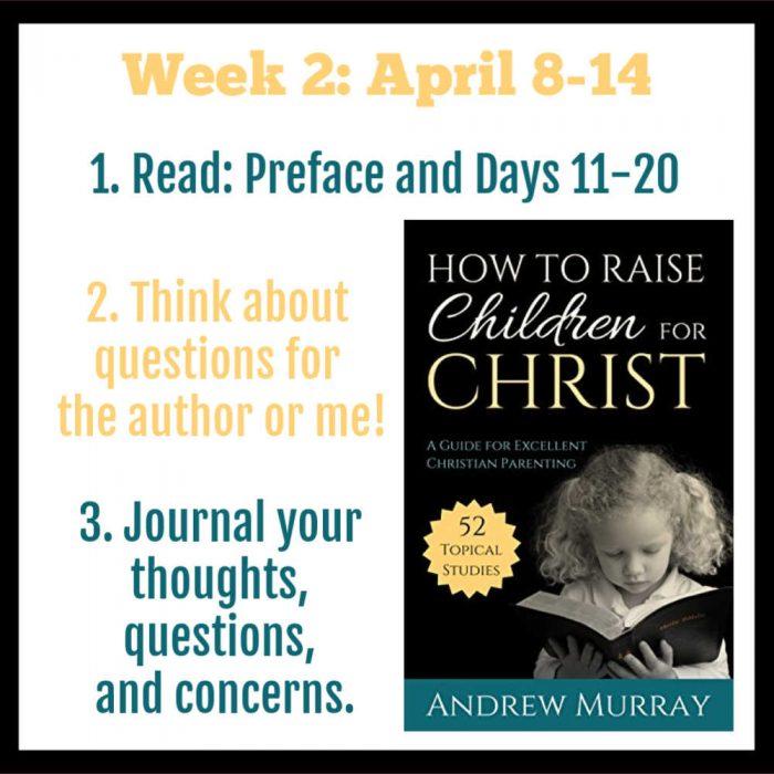 Raise Children Week 2