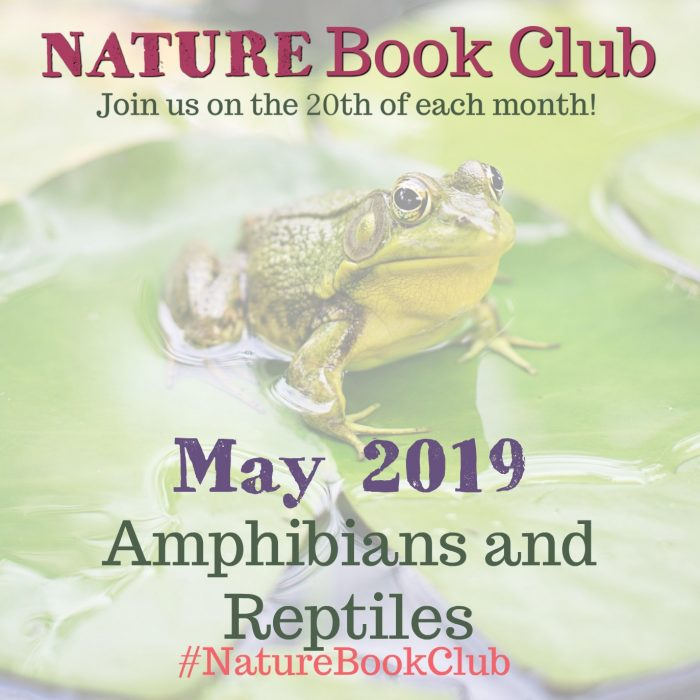 MAY Amphibians Nature Book Club IG 2019