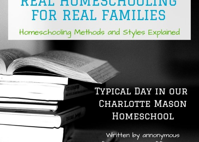 A Typical Day in our Charlotte Mason Homeschool {Real Homeschooling for Real Families}