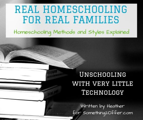 Real Homeschool unschooling little tech