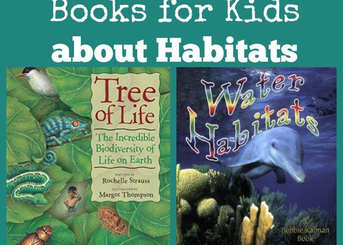 Books for Kids about Habitats #booklist #naturestudy #NatureBookClub