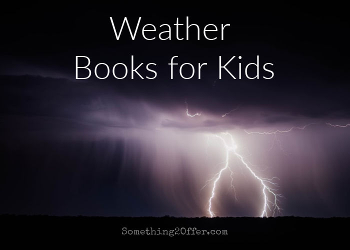 Weather Books for Kids #booklists #NatureBookClub #ENWC
