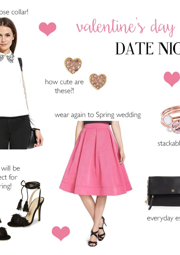 Valentine's Day Date Night & Outfit Ideas