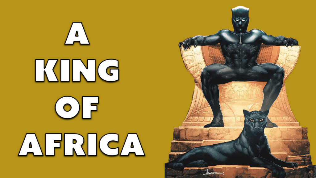 Black Panther is a King of Africa.